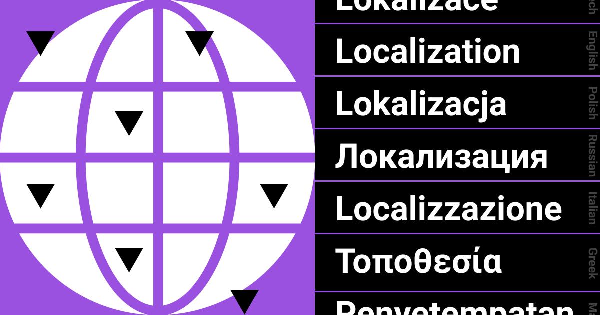 localization 1 - 什么是本地化?为什么它在2020年如此重要?
