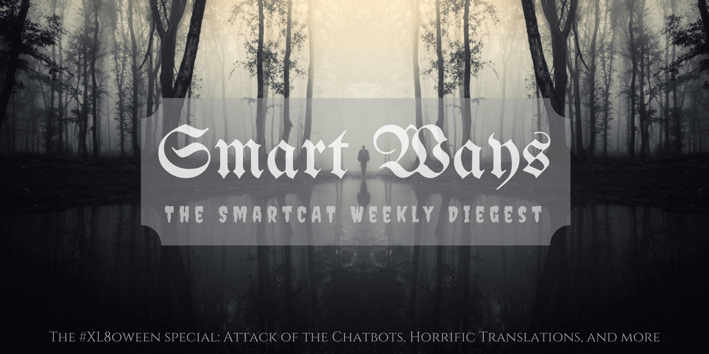 Smart Ways #666: The Laughing Salesman, Attack of the Chatbots, and m—
