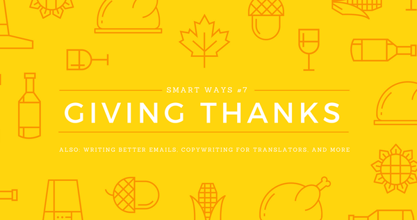 Smart Ways #7: Giving Thanks