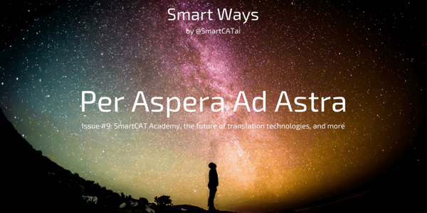 Smart Ways #9: Per Aspera Ad Astra