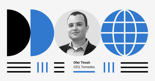 Tackling the world's translation needs, one continent at a time: Interview with Tomedes's Ofer Tirosh